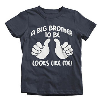 Shirts By Sarah Boy's Big Brother To Be Shirt Looks Like Me Funny Promoted T-Shirt