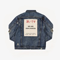 We Are Our Choices Dark Washed Denim Jacket