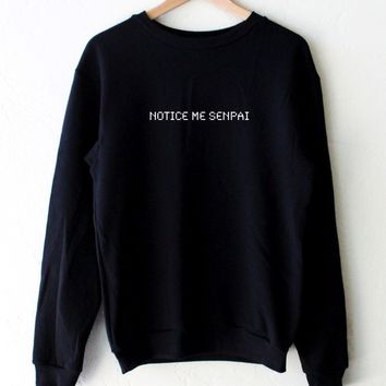 Notice Me Senpai Oversized Sweatshirt