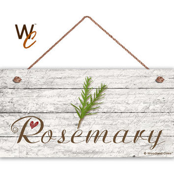 "Rosemary Sign, Garden Sign, Rustic Decor, Herb on Distressed Wood, Weatherproof, 5"" x 10"" Sign, House Gift, Gift For Gardener, Made To Order"