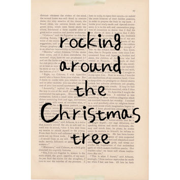 holiday decor - Rocking Around the Christmas tree - christmas quotes