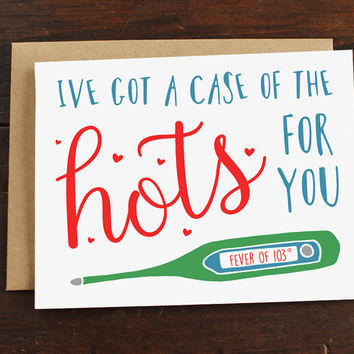 Funny Anniversary Card, Case Of The Hots, Funny Love Card, Romance Card, Romantic Card, Funny Relationship Card, Sexy Card