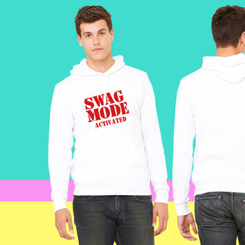 SWAG MODE ACTIVATED sweatshirt hoodie