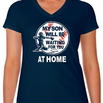 Baseball Mom Plus Size Shirts; My son Will Be Waiting For You At Home Cotton V-Neck Tee
