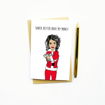 10% BLACK FRIDAY! Funny Christmas Card...Funny Holiday Card...Unique Christmas Card...Santa Better Have My Money