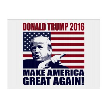 Donald Trump 2016 For President Yard Sign