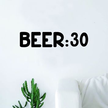 B 30 Decal Sticker Wall Vinyl Art Home Decor Teen Quote Inspirational Funny Drinks Man Cave