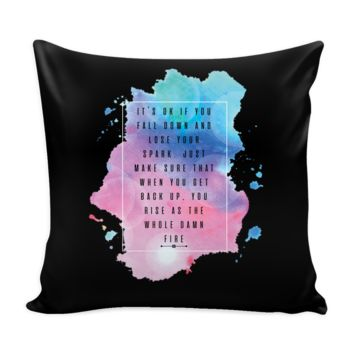 It's OK If You Fall Down And Lose Your Spark Just Make Sure That When You Get Back Up You Rise Inspirational Motivational Quotes Decorative Throw Pillow Cases Cover(9 Colors)