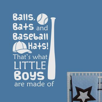 Little Boys Made Of Balls Bats Hats | Nursery Baseball Quote | Vinyl Wall Decals