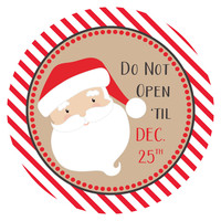 Santa Says Do Not Open Til Christmas Stickers - Gift Wrapping Labels
