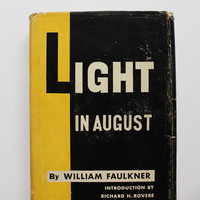 Vintage Light In August Hardback Book by William Faulkner 1950