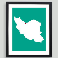 My Heart Resides In Iran Art Print - Any City, Town, Country or State Map Customized Silhouette Gift