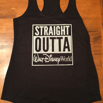 Straight Outta Disney / Disneyland / Disney World Shirt