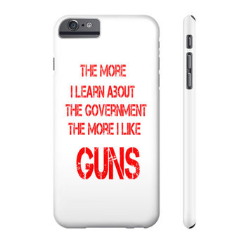 The More I Learn Cell Phone Case