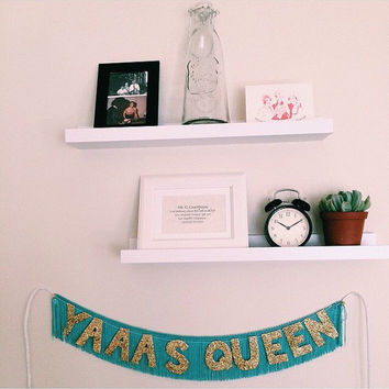 Yaaas Queen or Yaaas Kween Glittering Fringe Banner | garland, photo prop, walk hanging, glitter letter banner, party decor, dorm decor