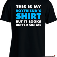I Love My Boyfriend Shirt Gifts For Girlfriend Couple T Shirt Geekery College Humor Joke Mens Tee MD-84
