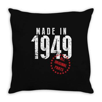 Made In 1949 All Original Parts Throw Pillow