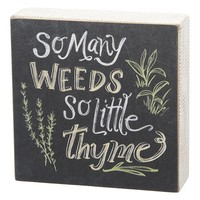 ''So Many Weeds'' Wooden Box Sign Art