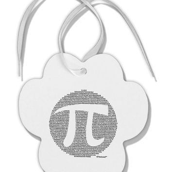 Pi Day Design - Pi Circle Cutout Paw Print Shaped Ornament by TooLoud