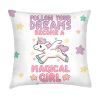FOLLOW YOUR DREAMS PILLOW - PREORDER