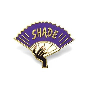 Shade Fan Pin