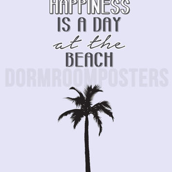 Happiness Beach Dorm Room Poster Print