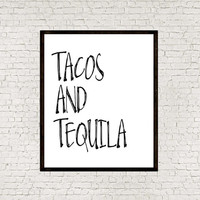 Tacos and tequila Funny Wall Art Print Printable Decor Typography Poster Word Art Room Decor Black And White Printable Art INSTANT DOWNLOAD