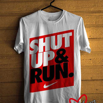 Men T-shirt : Shut Up & Run Nike