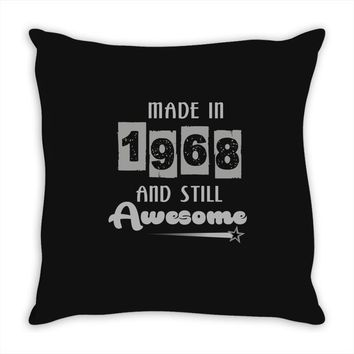 made in 1968 and still awesome Throw Pillow
