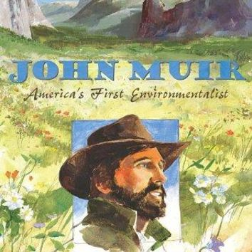 John Muir: America's First Environmentalist (Candlewick Biographies)