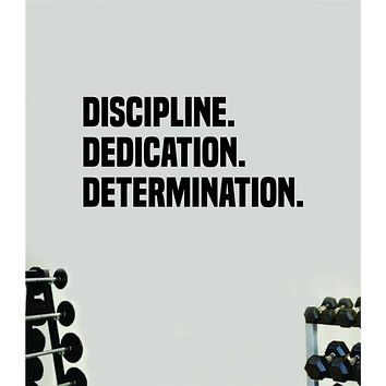 Discipline Dedication Determination Wall Decal Home Decor Bedroom Room Vinyl Sticker Art Teen Work Out Quote Beast Gym Fitness Lift Strong Inspirational Motivational Health
