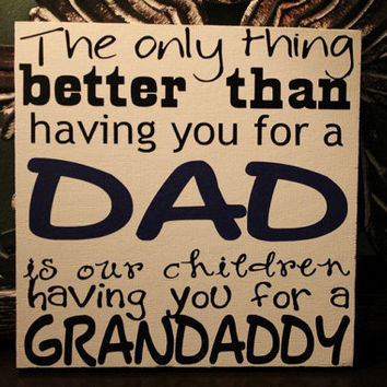 Dad/Grandparent sign