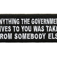 Anything The Government Gives to you Patch