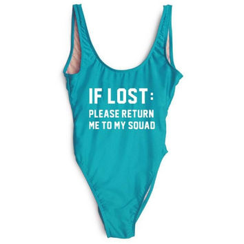 """""""If Lost: Please Return Me To My Squad."""" One-Piece Bathing Suit"""