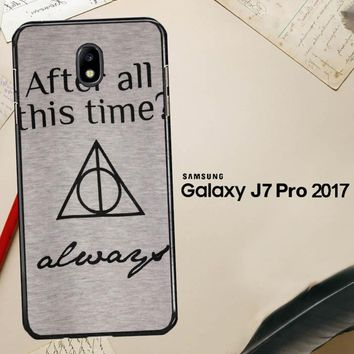 After All This Time Always Quote Harry Potter Samsung Galaxy J7 Pro SM J730 Case