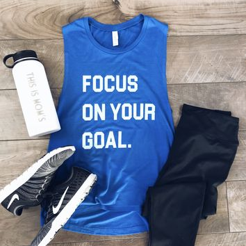 Focus on your goal muscle tank