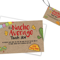 Nacho Average Thank You Cards - Nacho Party Tags - Nacho Average Baby Shower - Nacho Average Bridal Shower - Fiesta Thank You - Taco Party