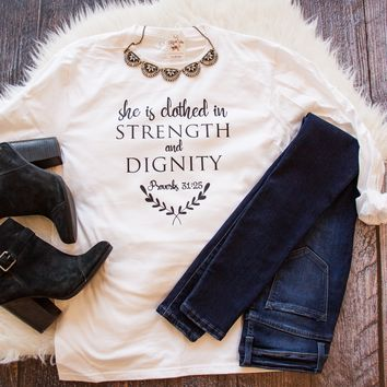 She is Clothed in Strength and Dignity Crew Longsleeve