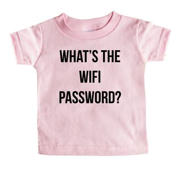 What's The Wifi Password  Baby Tee