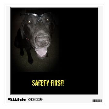 Safety first poster, wall decal