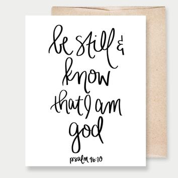 Be Still & Know That I Am God - A2 Greeting Card