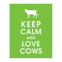 Keep Calm and LOVE COWS 11x14 Poster Grass Green by KeepCalmShop