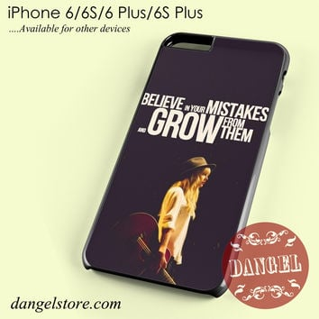 Taylor Swift Believe in Your Mistakes Phone case for iPhone 6/6s/6 Plus/6S plus
