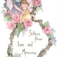Sisters Share-Love & Memories 8x5 lithorgraph