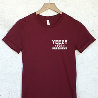 Kanye / Yeezy for President T-Shirt in Maroon