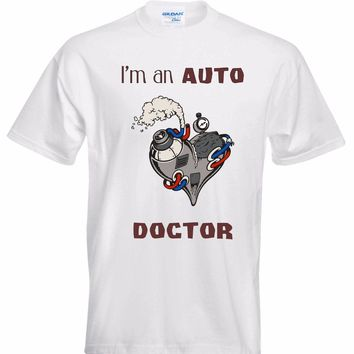 I Am An Auto Doctor - Mechanic T-shirt