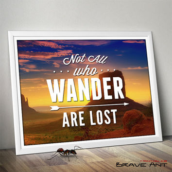 Not All Who Wander Are Lost, travel art, typography, Quote Print, Printable art wall decor, Quote poster, Party Decor, Instant Download