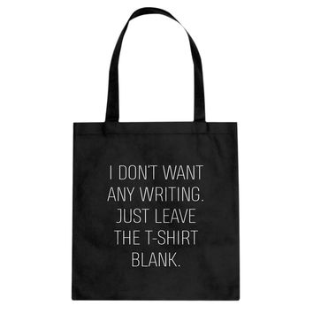 Tote Leave the Tshirt Blank Canvas Tote Bag