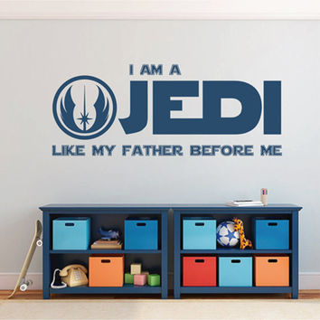 kik2200 Wall Decal Sticker I Am a Jedi Like My Father Before Me Star Wars children's room
