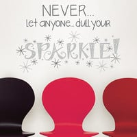 'Dull Your Sparkle' Wall Art | zulily